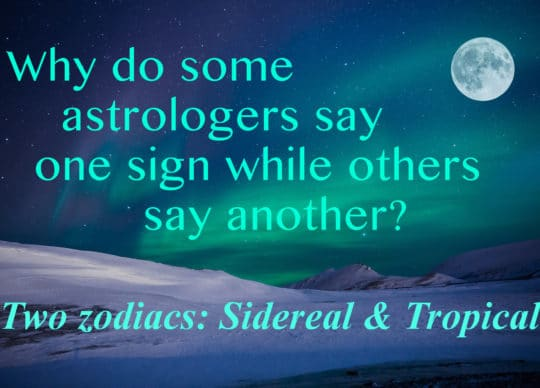 Wait, I thought the Moon was in … ? :: Two Zodiacs